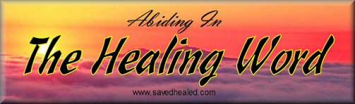Abiding In The Healing Word
